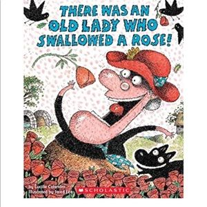 Book:  There Was an Old Lady Who Swallowed a Rose!